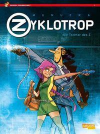 Hier klicken, um das Cover von Spirou Prae~sentiert: Zyklotrop – Die Tochter des Z zu vergrößern