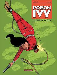 Hier klicken, um das Cover von Poison Ivy 1: Sumpfblue~te zu vergrößern