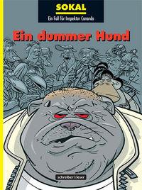 Hier klicken, um das Cover von Inspektor Canardo 16: Ein dummer Hund zu vergrößern