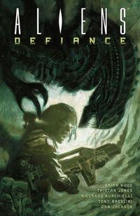 Hier klicken, um das Cover von Aliens: Defiance 1 zu vergrößern