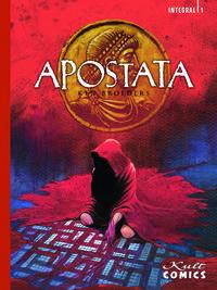 Hier klicken, um das Cover von Apostata – Integral 1 zu vergrößern