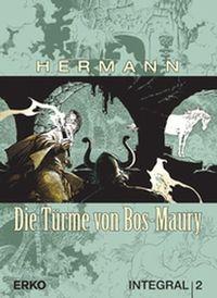 Hier klicken, um das Cover von Die Tue~rme von Bos-Maury – Integral 2 zu vergrößern