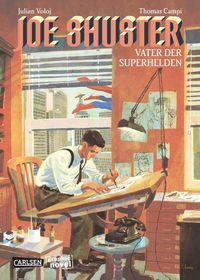 Hier klicken, um das Cover von Joe Shuster – Vater der Superhelden zu vergrößern
