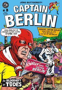 Hier klicken, um das Cover von Captain Berlin 8 zu vergrößern