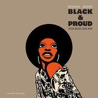 Hier klicken, um das Cover von Black & Proud – Vom Blues zum Rap zu vergrößern