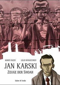 Hier klicken, um das Cover von Jan Karski – Zeuge der Shoa zu vergrößern