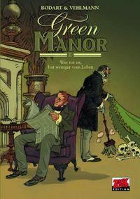 Hier klicken, um das Cover von Green Manor 2: Wer tot ist, hat weniger vom Leben zu vergrößern