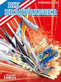 Hier klicken, um das Cover von Die Draufgae~nger – Integral 3 zu vergrößern