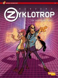 Hier klicken, um das Cover von Spirou Prae~sentiert: Zyklotrop – Der Lehrling des Boe~sen zu vergrößern