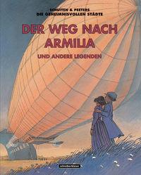 Hier klicken, um das Cover von Die geheimnisvollen Stae~dte – Der Weg nach Armilia und andere Legenden zu vergrößern