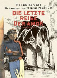 Hier klicken, um das Cover von Die Abenteuer von Theodor Pussel 13 zu vergrößern