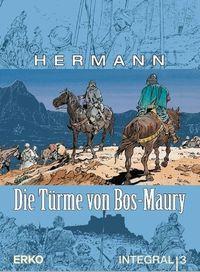 Hier klicken, um das Cover von Die Tue~rme von Bos-Maury – Integral 3 zu vergrößern