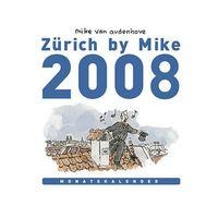 Hier klicken, um das Cover von Zue~rich by Mike - Monatskalender 2008 zu vergrößern