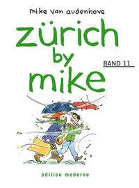 Hier klicken, um das Cover von Zue~rich by Mike 11 zu vergrößern