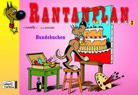Hier klicken, um das Cover von Rantanplan Strips 3: Hundekuchen zu vergrößern