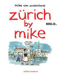 Hier klicken, um das Cover von Zue~rich by Mike 10 zu vergrößern