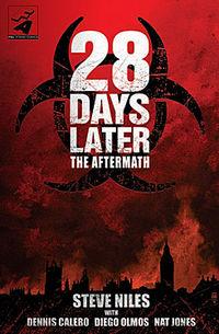 Hier klicken, um das Cover von 28 Days Later: Die Zeit danach zu vergrößern