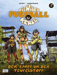 Hier klicken, um das Cover von Die wilden Fuss~ballkerle 2 � Die Schlacht um den Teufelstopf zu vergrößern