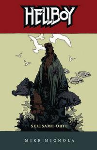 Hier klicken, um das Cover von Hellboy 7: Seltsame Orte zu vergrößern