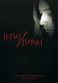 Hier klicken, um das Cover von Jesus/Judas 1: Testament der Verzweiflung zu vergrößern
