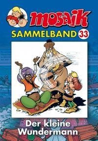 Hier klicken, um das Cover von MOSAIK Sammelband 33 Softcover zu vergrößern