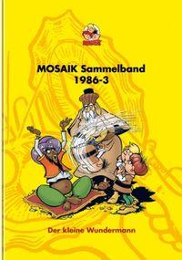 Hier klicken, um das Cover von MOSAIK Sammelband 33 Hardcover zu vergrößern