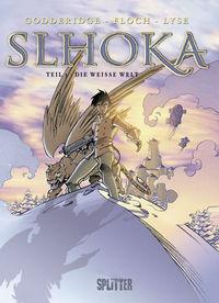 Hier klicken, um das Cover von Slhoka 3: Die weiss~e Welt zu vergrößern