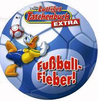 Hier klicken, um das Cover von Lustiges Taschenbuch Extra 1: Fussballfieber zu vergrößern