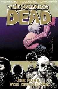 Hier klicken, um das Cover von The Walking Dead 7: Die Ruhe vor dem Sturm zu vergrößern