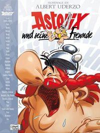 Hier klicken, um das Cover von Asterix und seine Freunde - Hommage an Albert Uderzo zu vergrößern