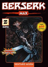 Hier klicken, um das Cover von Berserk Max 2 zu vergrößern