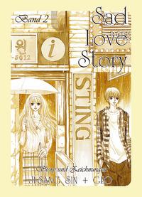 Hier klicken, um das Cover von Sad Love Story 2 zu vergrößern