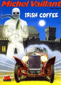 Hier klicken, um das Cover von Michel Vaillant 48: Irish Coffee zu vergrößern