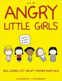Hier klicken, um das Cover von Angry Little Girls zu vergrößern