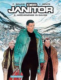 Hier klicken, um das Cover von Der Janitor 2: Wochenende in Davos zu vergrößern