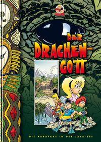 Hier klicken, um das Cover von Der Drachengott - Die Abrafaxe in der Java-See zu vergrößern