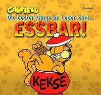 Hier klicken, um das Cover von Garfield Geschenkbuch 1: Die besten Dinge im Leben sind � essbar! zu vergrößern