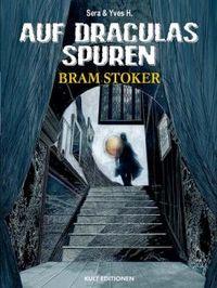 Hier klicken, um das Cover von Auf Draculas Spuren 2: Bram Stoker zu vergrößern