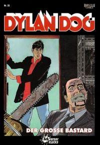 Hier klicken, um das Cover von Dylan Dog 55: Der gross~e Bastard zu vergrößern