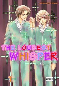 Hier klicken, um das Cover von The Loudest Whisper 1 zu vergrößern
