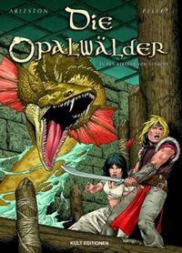 Hier klicken, um das Cover von Die Opalwae~lder 4: In den Kerkern von Nenupha zu vergrößern