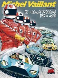 Hier klicken, um das Cover von Michel Vaillant 50: Die Herausforderung der 4 Asse zu vergrößern
