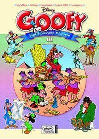 Hier klicken, um das Cover von Goofy - Eine komische Historie 3 zu vergrößern