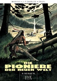 Hier klicken, um das Cover von Die Pioniere der neuen Welt 16: Das blaue Tal VZA zu vergrößern