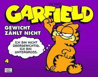 Hier klicken, um das Cover von Garfield Geschenkbuch 4: Gewicht zae~hlt nicht zu vergrößern