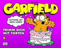 Hier klicken, um das Cover von Garfield Geschenkbuch 5: Trimm dich mit Torten zu vergrößern