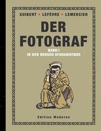 Hier klicken, um das Cover von Der Fotograf 1:  In den Bergen Afghanistans zu vergrößern