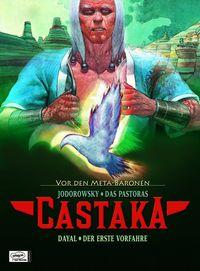 Hier klicken, um das Cover von Castaka � Vor den Metabaronen 1 zu vergrößern