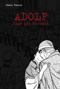 Hier klicken, um das Cover von Adolf 3 - Tage des Verrats zu vergrößern