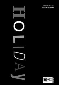 Hier klicken, um das Cover von Holiday zu vergrößern